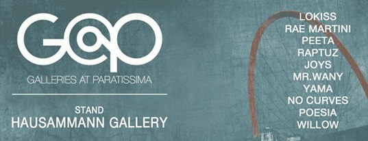 WILLOW @ HAUSAMMANN GALLERY  TORINO ESPOSIZIONI November 5-9 Corso Massimo d'Azeglio 15/b, TORINO
