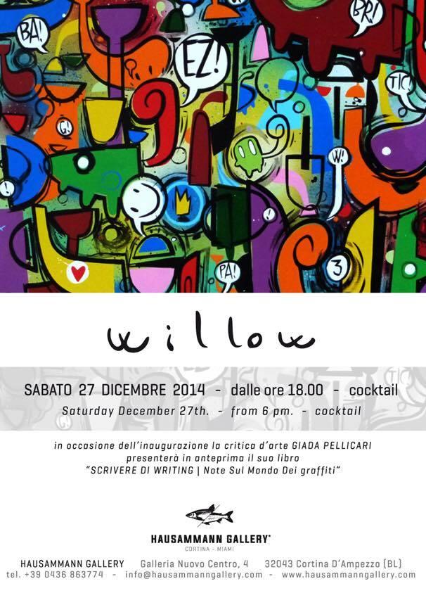 Willow Solo Show @ Cortina